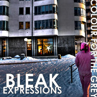Bleak Expressions — Colour for the Grey