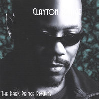 The Dark Prince Returns — Clayton Savage