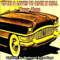 Cutie & Loves to Rock N Roll - Never Alone — сборник