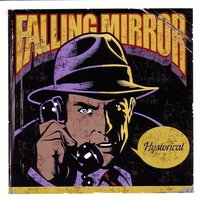 Hystorical — Falling Mirror