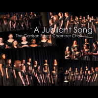 A Jubilant Song — The Garrison Forest School Chamber Choir