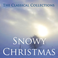 The Classical Collections - Snowy Christmas — сборник