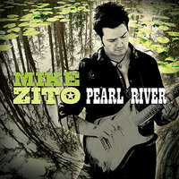 Pearl River — Mike Zito