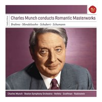 Charles Munch Conducts Romantic Masterworks — Charles Munch