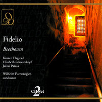 Beethoven: Fidelio — Wilhelm Furtwängler, Chorus of the Vienna State Opera, Orchestra Of The Vienna State Opera, Людвиг ван Бетховен