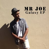 Galaxy EP — Mr Joe