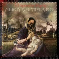 Evil Degeneration Offspring — Alien Vampires