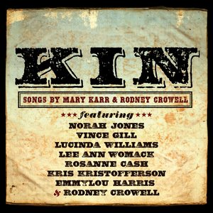 Rodney Crowell, Mary Karr, Norah Jones - If the Law Don't Want You