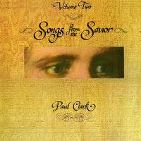 Songs From the Savior Volume Two — Paul Clark