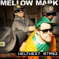 Weltweit Stasi — Mellow Mark, House of Riddim