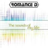 Sounds of my life — Romance D