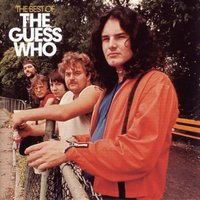The Best Of — The Guess Who