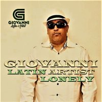 Lonely — Giovanni Latin Artist