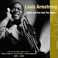 Adam and Eve Had the Blues — Louis Armstrong