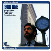 'Bout Time — Gary Smulyan, Tom Harrell, Kenny Washington, Dennis Irwin, Mike LeDonne Quintet