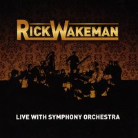 Live With Symphony Orchestra — Rick Wakeman