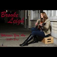 Wherever You Are (Scott's Song) — Brooke Leigh