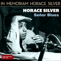 Senor Blues — Horace Silver Quintet, Джордж Гершвин