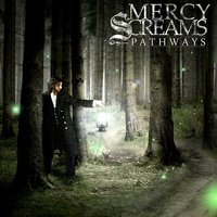 Pathways — Mercy Screams