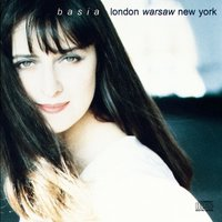 London Warsaw New York — Basia