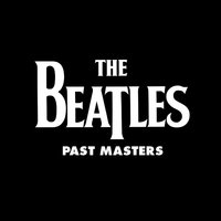 Past Masters — The Beatles