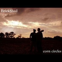 Corn Circles — The Brickshed