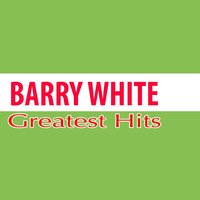 Barry White Greatest Hits — Barry White