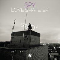 Love & Hate EP — S.P.Y.