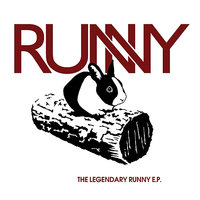 The Legendary Runny E.P. — Runny