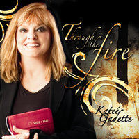 Through the Fire - Single — Katee Gadette