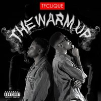 The Warm up — TF Clique
