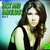 Fast and Fabulous, Vol. 2 — сборник