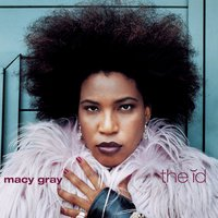 the id — Macy Gray