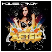 House Candy: After Hours — сборник