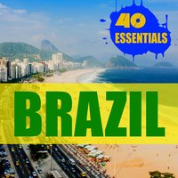 Brazil - 40 Essentials — Janeiro Sound Machine