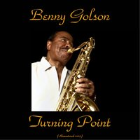 Turning Point — Benny Golson