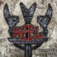 Streets Of Rock & Roll — Keel