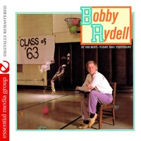 At His Best - Today and Yesterday — Bobby Rydell