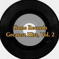 Gone Records Greatest Hits, Vol. 2 — сборник