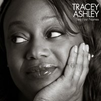 Two First Names — Tracey Ashley