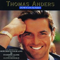 Down On Sunset — Thomas Anders