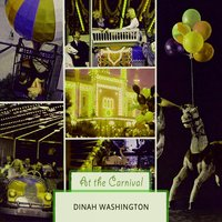 At The Carnival — Dinah Washington
