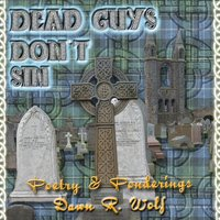 Dead Guys Don't Sin — Dawn R. Wolf