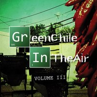 Green Chile in the Air, Vol.3 — сборник