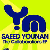The Collaboration EP — Saeed Younan