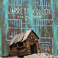It's My Demise — Jarrett Killen