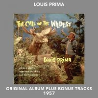 The Call of the Wildest — Louis Prima, Keely Smith
