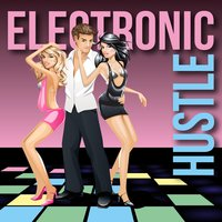 Electronic Hustle — сборник