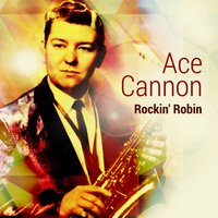 Ace Cannon Alley Cat - San Antonio Rose