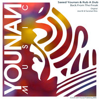 Back From The Freak — Saeed Younan, Rub A Dub